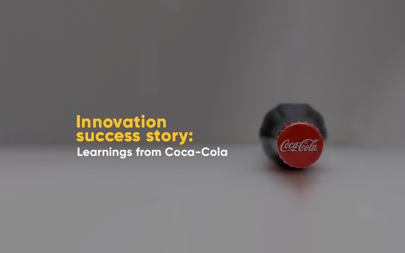 Innovation Success Story: Learnings from Our Article on Coca-Cola